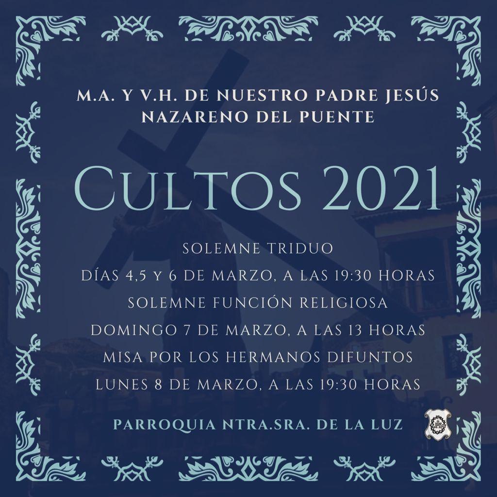 La M. A. V. H. de Ntro. Padre Jesús Nazareno (del Puente) celebra del 4 al 8 de marzo sus Cultos cuaresmales