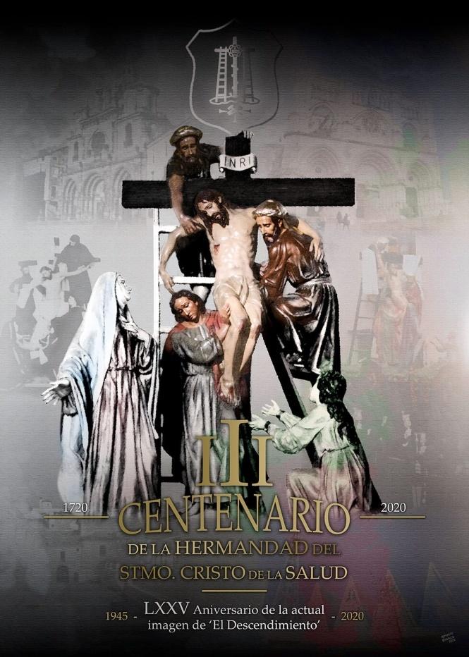 Arrancan los actos y Cultos del III Centenario de la M. I. A. V. H. del Stmo. Cristo de la Salud (El Descendimiento)