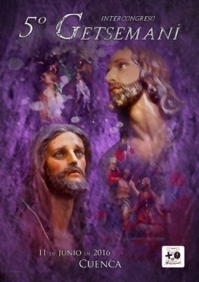 Cuenca acoge este s�bado el 5� Intercongreso Getseman� 2016, organizado por los Huertos de San Esteban y San Ant�n
