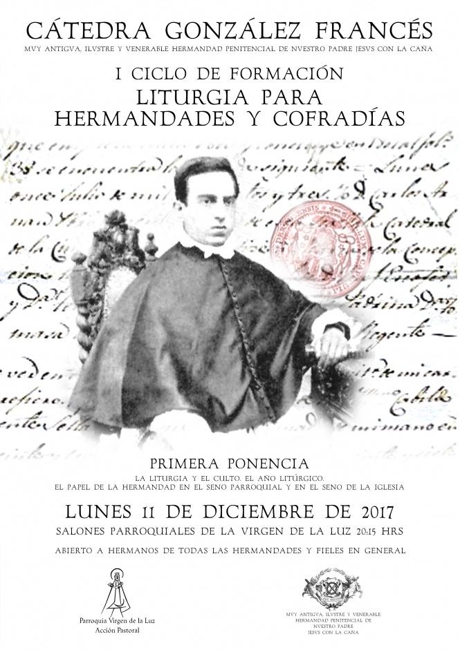 La Cátedra González Francés de la Hermandad de Jesús con la Caña inaugura hoy su I Ciclo de Formación