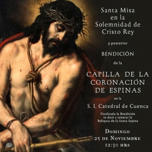 El próximo Domingo 25 Bendición de la Capilla de la Coronación de Espinas en la Catedral.