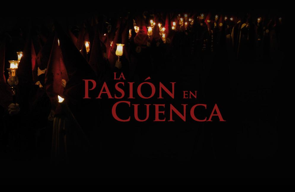 Presentacion. La Pasion en Cuenca